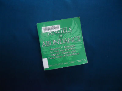 Angels of Abundance: Heaven's 11 Messages to Help You Manifest Support, Supply, and Every Form of Abundance By Doreen Virtue