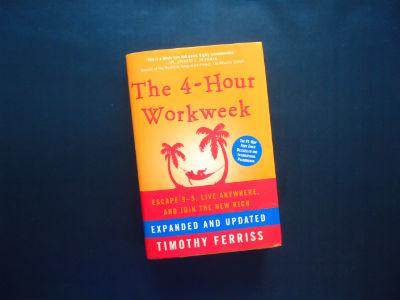 The 4 Hour Work Week By Timothy Ferris