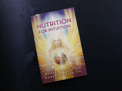 Nutrition for Nutrition By Doreen Virtue and Robert Reeves