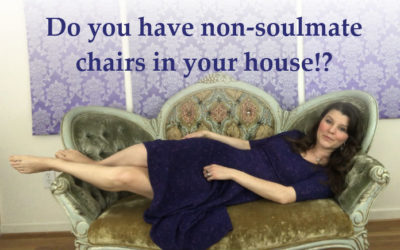 Do You Have Non-Soulmate Chairs In Your House!?